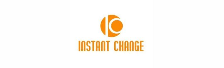 Instant Change